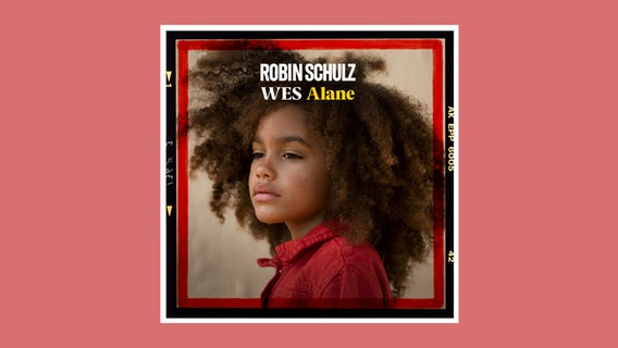 "Ein Plattencover: ""Alane"" - Robin Schulz & Wes © Warner Music International"