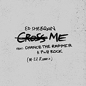 Ed Sheeran feat. Chance The Rapper - Cross Me